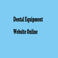 A New Website of Dental Equipment is Finally Online